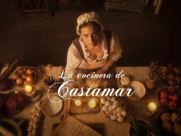 ATRESplayer PREMIUM estrenará en exclusiva 'La cocinera de Castamar' el 21 de febrero