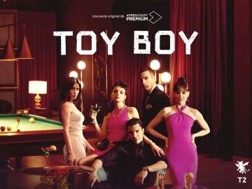 'Toy Boy' presenta el cartel de su segunda temporada, que llega muy pronto a ATRESplayer PREMIUM