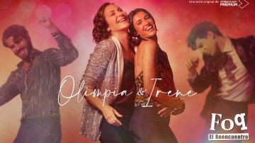 Blanca Romero y Ana Milán son Irene y Olimpia en 'FOQ: el reencuentro'